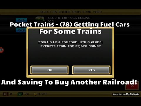 Pocket Trains - (78) Getting Fuel Cars For Some Trains And Saving To Buy A New Railroad!