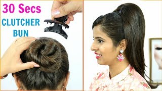 30 Secs में Clutcher से बनाये Juda Hairstyles - Bun/Updo Hairstyles for Long/Medium Hair | Anaysa