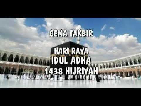 Gema takbir IDUL ADHA 1438 2017