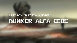 Bunker Alpha Code - Last Day On Earth: Survival, 26 Sep