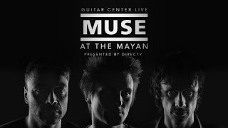 MUSE - LIVE at the Mayan 2015 [Los Angeles, California] HD.