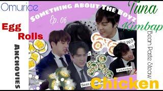 Something about The Boyz ( 더보이즈 ) ep. 06 : Food Is The Lyrics