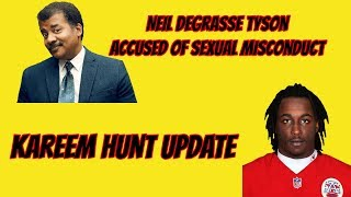 Neil deGrasse Tyson Accused of Misconduct and Kareem Hunt Update | TBRS