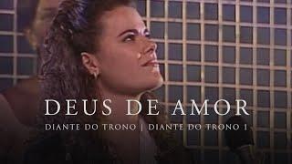 Watch Diante Do Trono Deus De Amor video