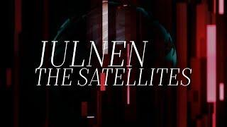JULNEN 'The Satellites'