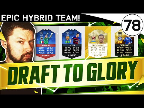 EPIC HYBRID TEAM! FUT DRAFT TO GLORY #78 - FIFA 16 Ultimate Team Gameplay