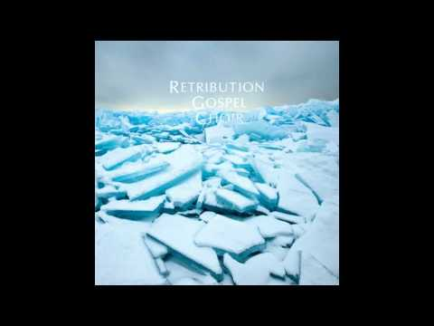 Retribution Gospel Choir - Poor Man's Daughter