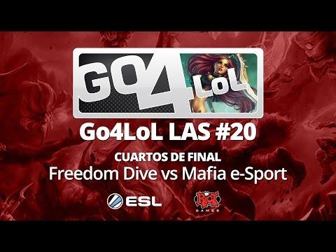Cuartos de Final Go4LoL LAS #20 - Freedom Dive vs Mafia e-Sport
