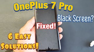OnePlus 7 Pro: BLACK SCREEN FIXED! (6 EASY SOLUTIONS)