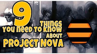 9 THINGS YOU NEED TO KNOW ABOUT PROJECT NOVA / DUST514 PART 2...