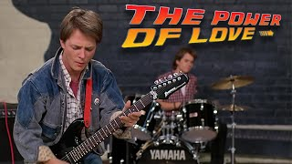 Back To The Future The Power Of Love Huey Lewis And