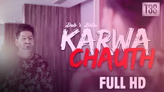 download lagu Dub's Billa  Karwa Chauth  Full   gratis
