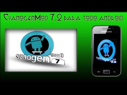 Rom Cyanogenmod 7.2 para casi todos los dispositivos /Galaxy Ace/