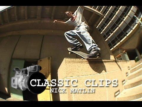 Nick Matlin Skateboarding Classic Clips #52 Go Skateboarding Day