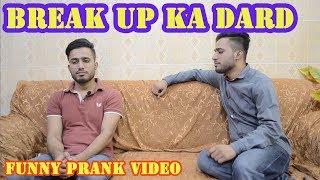 Break up ka dard | funny vines | pk vynz