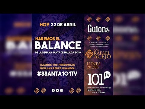 Semana Santa Málaga 2019 | Balance de la Semana de Pasión | #SSanta101tv