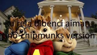 download lagu Ku Rela Dibenci Aiman Tino Chipmunks Version gratis