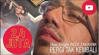 """download lagu New Single Reza Zakarya """"pergi Tak Kembali"""" gratis"""