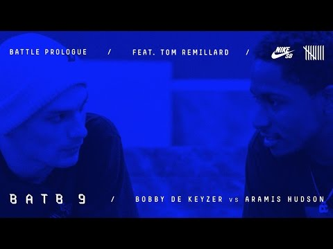 BATB9 | Tom Remillard - Battle Prologue: Bobby De Keyzer Vs Aramis Hudson - Round 1