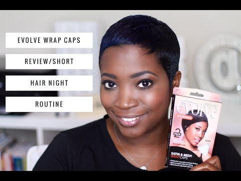 EVOLVE WRAP CAPS REVIEW/SHORT HAIR NIGHT ROUTINE   THEHAIRAZOR