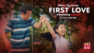 Kwentong Jollibee Father's Day Special: First Love