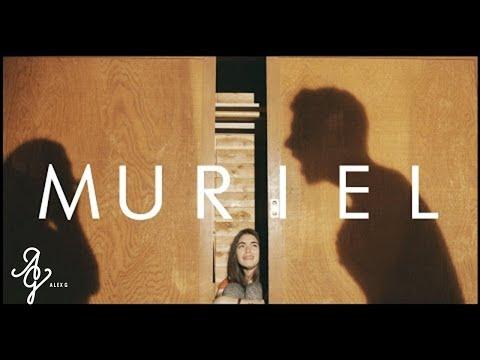 Alex G - Muriel