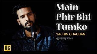download lagu Main Phir Bhi Tumko Chahunga Cover  Half Girlfriend gratis