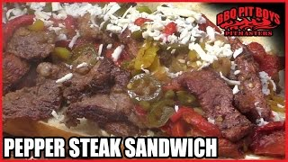 Pepper Steak Sub Sandwich by the BBQ Pit Boys