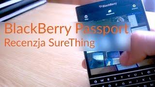 BlackBerry Passport   recenzja SureThing