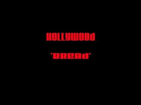 Hollywood Bread (U.S. & International Cut)