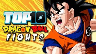 Top 10 Dragon Ball Fights