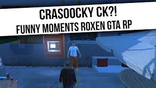 ROXEN GTA RP   CRASOOCKY CK?!   Funny Moments  from Fumfeel Shoty