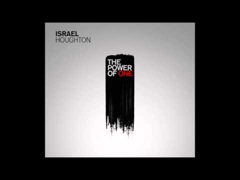Israel Houghton - Everywhere That I Go