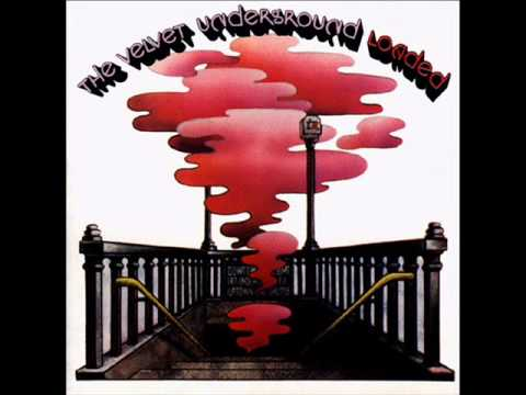 The Velvet Underground - Loaded (full Album)