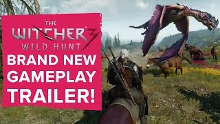 The Witcher 3: Wild Hunt - New Gameplay Trailer!