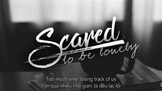 Download Lagu [ Vietsub + Lyrics ] Scared To Be Lonely - Martin Garrix & Dua Lipa Gratis STAFABAND