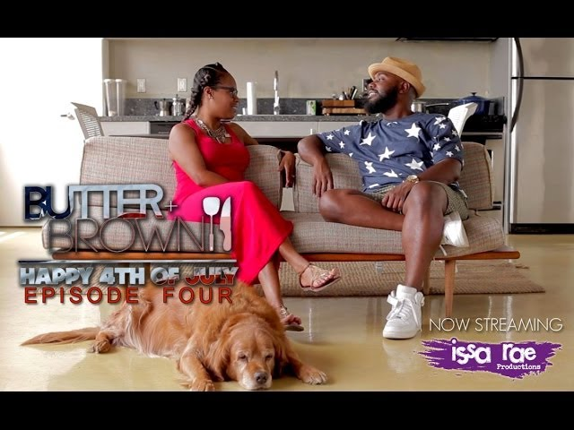 "Butter + BROWN | Ep 4 - ""4th of July Special"""