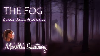 The Fog: The Best Dreamy Hypnotic Story for Sleep