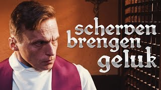 """Scherven Brengen Geluk"" 