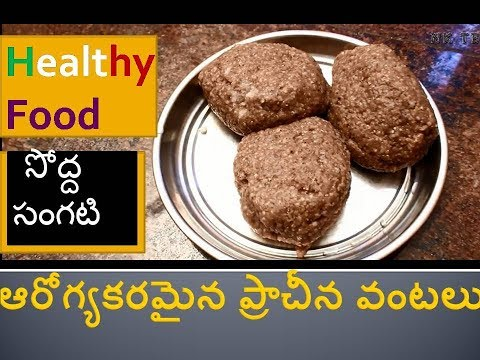 Healthy Food Sodha Sangati || Traditional Healthy Foods