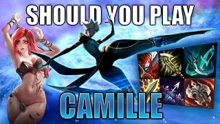 Should you play Camille
