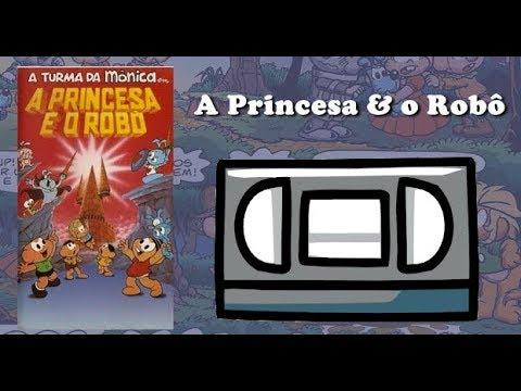 Turma da Mônica em : A Princesa e o Robô