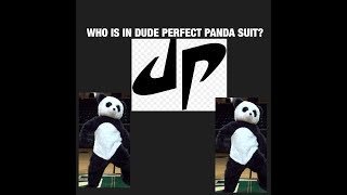 Who Is In The Dude Perfect Panda Suit!