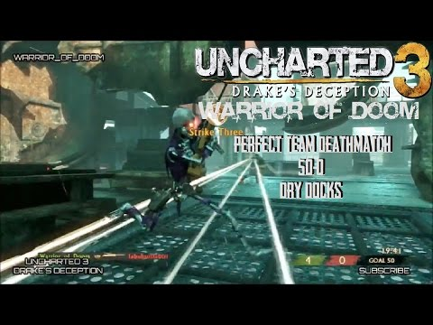 Uncharted 3 - Perfect TDM 50-0 - Dry Docks