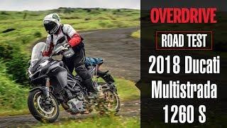 Road Test - 2018 Ducati Multistrada 1260 S | OVERDRIVE