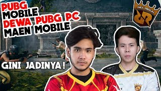 GILEEEE! PARA DEWA PUBG PC SEA SUPERNAYR & BENNYMOZA, MAEN DI PUBG MOBILE INDONESIA