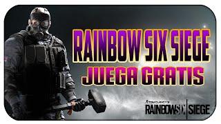 JUEGA GRATIS RAINBOW SIX SIEGE!