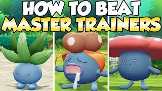 How To Beat Oddish, Gloom,  & Vileplume Master Trainers Guide! | Pokemon Let's Go
