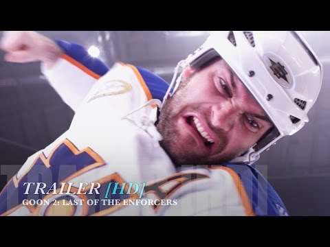 GOON 2 : LAST OF THE ENFORCERS Official Trailer [HD] streaming vf