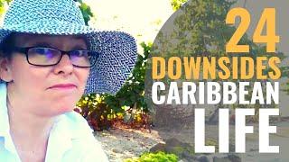24 Downsides to Caribbean Living [Travlog Ep 14]